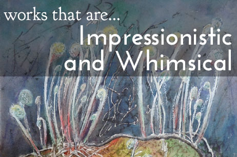 Works that are impressionistic and whimsical - banner